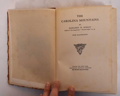 Boston/New York: Houghton Mifflin Co, 1913. Hardcover. Good+ (overall wear to cloth boards, tanning ...