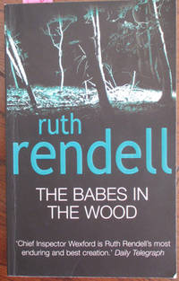 Babes in the Wood, The by  Ruth Rendell - Paperback - Reprint - 2003 - from Reading Habit and Biblio.com