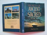 image of Secrets of ancient and sacred places: the world's mysterious heritage
