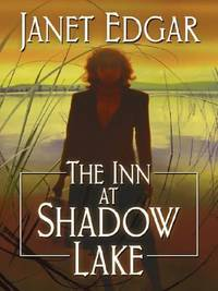 The Inn at Shadow Lake