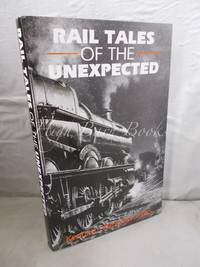 image of Rail Tales of the Unexpected