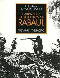 Cartwheel: The Reduction of Rabaul. U.S. Army in World War II, The War in the Pacific