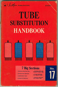 Sams Photofact TUBE SUBSTITUTION HANDBOOK No. 17 by Howard W. Sams Engineering staff (Editor) - Paperback - First Edition - 1960 - from Sunset Books (SKU: 027364)