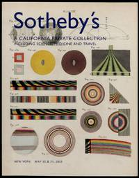 Sotheby's, A California Private Collection Including Science, Medicine and Travel New York May 20 & 21, 2002