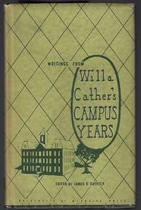 Writings from Willa Cather's Campus Years