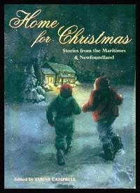 HOME FOR CHRISTMAS - Stories from the Maritimes and Newfoundland