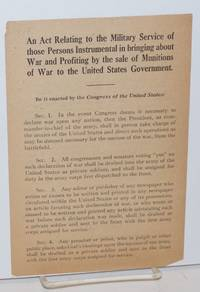 An act relating to the military service of those persons instrumental in bringing about war and profiting by the sale of munitions of war to the United States government