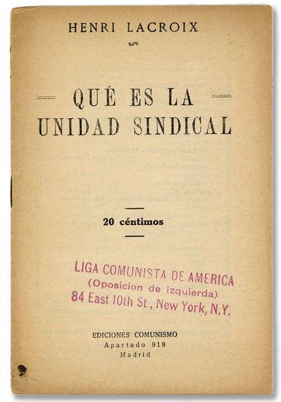 Madrid: Ediciones Comunismo, . First Edition. 12mo (18cm.); original staplebound self-wrappers; 15pp...