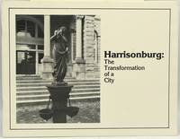 [HARRISONBURG] [VINTAGE PHOTOGRAPHS] HARRIONSBURG: THE TRANSFORMATION OF A CITY. A PHOTOGRAPHIIC EXHIBIT