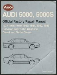 Audi 5000, 5000s Official Factory Repair Manual 1977, 1978, 1979, 1980, 1981, 1982, 1983 Gasoline and Turbo Gasoline, Diesel and Turbo Diesel