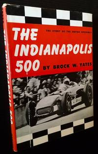image of The Indianapolis 500: The Story of the Motor Speedway