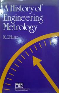 A History of Engineering Metrology
