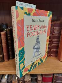 YEARS OF THE POOH-BAH: A COOK ISLANDS HISTORY