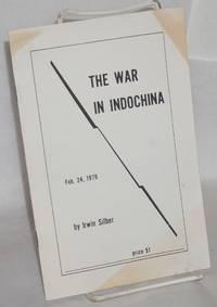 The war in Indochina. Feb 24, 1979