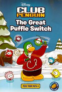 The Great Puffle Switch (Club Penguin Pick Your Path #4)