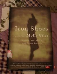 Iron Shoes: A Novel