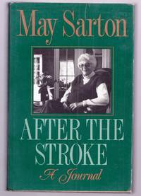 AFTER THE STROKE. A JOURNAL