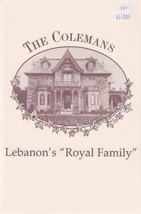 "The Colemans, Lebanon's ""Royal Family"""