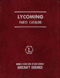 Avco Lycoming Parts Catalog: Model O-360 and IO-360 Series Aircraft Engines