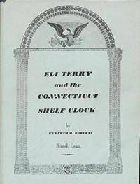 Eli Terry and the Connecticut Shelf Clock