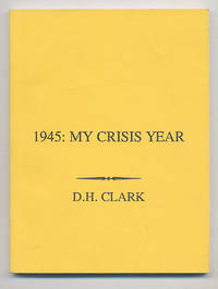 1945: My Crisis Year