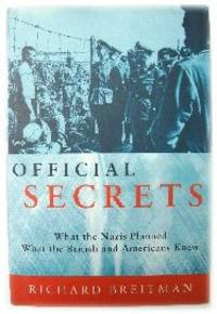 image of Official Secrets: What the Nazis Planned; What the British and Americans Knew