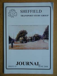 Sheffield Transport Study Group Journal. June 2008. Issue 53.