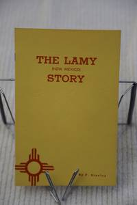 The Lamy (New Mexico)  Story
