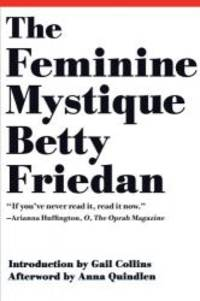 image of The Feminine Mystique (50th Anniversary Edition)