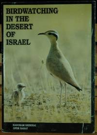 Birdwatching in the Desert of Israel