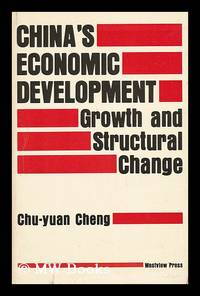 China's Economic Development - Growth and Structural Change