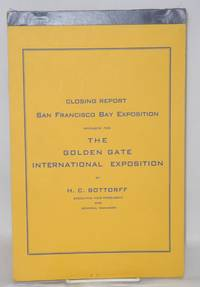 Closing Report San Francisco Bay Exposition, Sponsor for the Golden Gate International Exposition