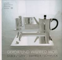 Gerda und Wilfried Moll. Silber / solv, smykker / Schmuck.