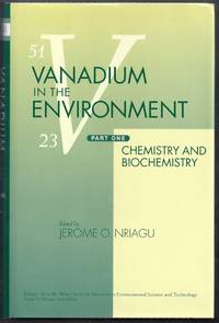 Vanadium in the Environment. Part One: Chemistry and Biochemistry