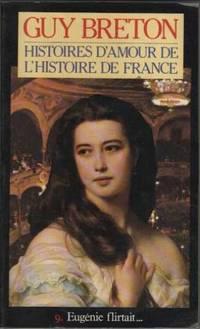 Histoire d'Amour de l'Histoire de France tome 9 eugenie flirtait.