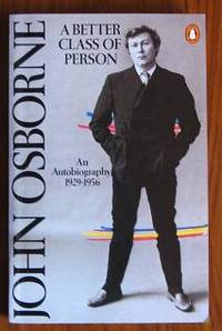 image of A Better Class of Person: An Autobiography 1929-56