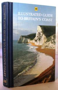 The AA Illustrated Guide to Britain's Coast