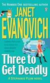 Three to Get Deadly (Stephanie Plum, No. 3) by Janet Evanovich - Paperback - 1997-08-07 - from Books Express and Biblio.com