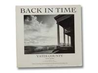 Back in Time: Yates County, New York