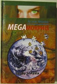 Alter Sphere: Megamorphis