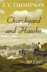 Churchyard and Hawke (Amos Hawke Mysteries)