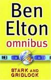 """image of Ben Elton Omnibus: """"Stark"""", """"Gridlock"""