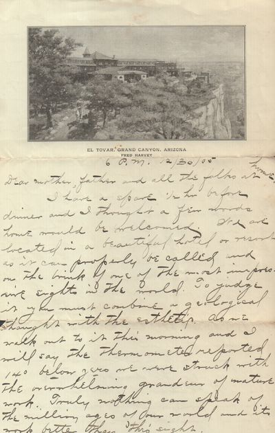 Very Good. 1905. Manuscript letter about one visitor's trip to the Grand Canyon written on El Tovar ...