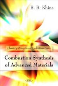 image of Combustion Synthesis of Advanced Materials (Chemistry Research and Applications Series)