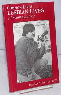 image of Common Lives/Lesbian Lives: a lesbian quarterly; #23, Summer 1987