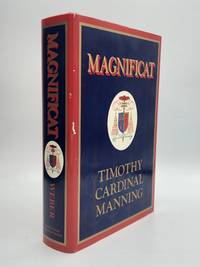 MAGNIFICAT: The Life and Times of Timothy Cardinal Manning