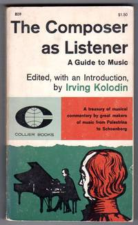 The Composer As Listener - A Guide to Music