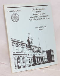 City Response to the Report of the Mayor's Commission on Hispanic Concerns