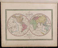 A New Universal Atlas Containing Maps of the various Empires, Kingdoms, States and Republics of the World. With a special map of each of the United States, Plans of Cities &c