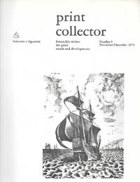 Print Collector ( Bimonthly Review The Print: Trends And Developments ) Number 5Nov.-Dec. 1973